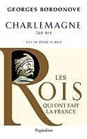 Charlemagne : Empereur et Roi