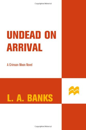 Image of Undead on Arrival (Crimson Moon, Book 3)