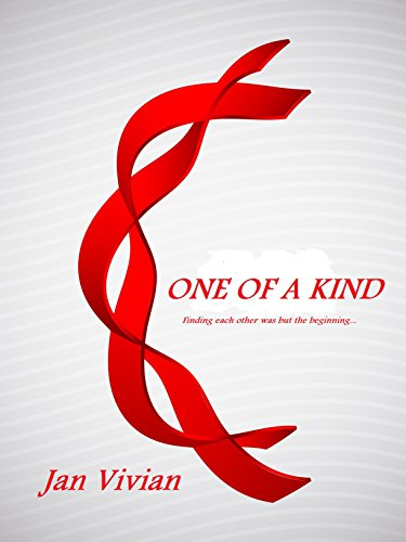 ONE OF A KIND: Finding each other was but the beginning PDF