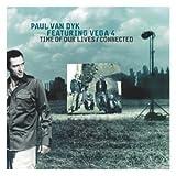 echange, troc Paul Van Dyk - Time of Our Lives