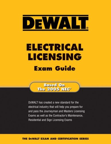 DEWALT Electrical Licensing Exam Guide - 2005 NEC - DEWALT - DE-0977000346 - ISBN: 0977000346 - ISBN-13: 9780977000340