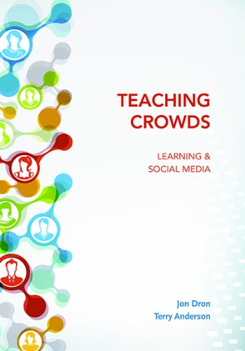 Teaching Crowds: Learning and Social Media (Issues in Distance Education)