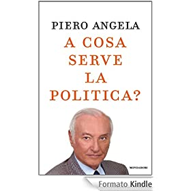 A cosa serve la politica? (Ingrandimenti)