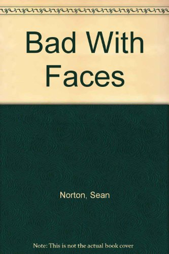 Bad With Faces