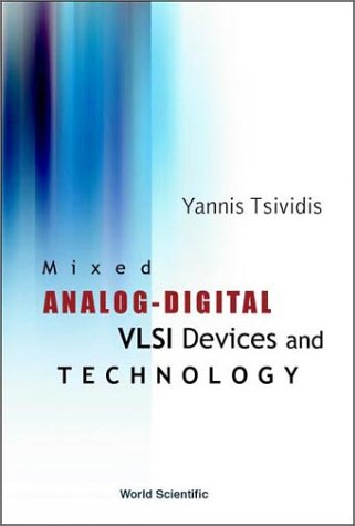 Mixed Analog-Digital Vlsi Device And Technology