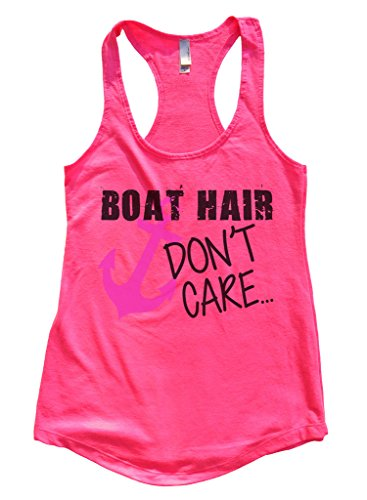 Womens Flowy Boat Hair Don't Care Funny Workout Gym Tank Top Funny Threadz Small, Hot Pink