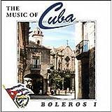 Boleros I / The Music Of Cuba ~ Orq. Raiz Latina