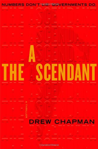 The Ascendant: A Thriller by Drew Chapman, Mr. Media Interviews
