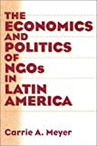 The Economics and Politics of NGOs in Latin America