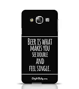 Style baby Beer Is What Makes You See Double And Feel Single Samsung Galaxy E7 Phone Case
