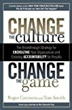 img - for Change the Culture, Change the Game 1st (first) edition book / textbook / text book