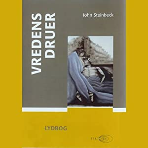 Vredens druer [The Grapes of Wrath] | [John Steinbeck]
