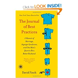 The Journal of Best Practices: A Memoir of Marriage, Asperger Syndrome, and One Man's Quest to Be a Better Husband [Paperback]