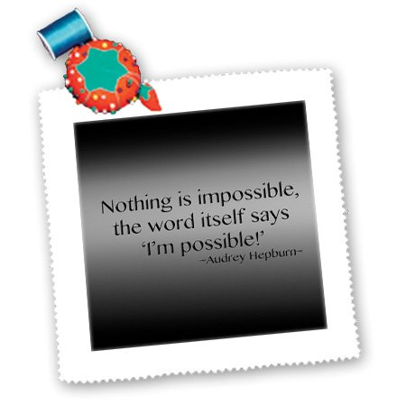 3Drose Qs_130255_10 Nothing Is Impossible, The Word Itself Says 'I'M Possible'!, Audrey Hepburn-Quilt Square, 25 By 25-Inch front-85681