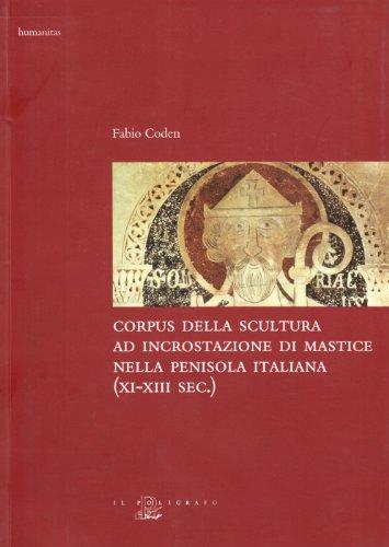 corpus-della-scultura-ad-incrostazione-di-mastice-nella-penisola-italiana-xi-xiii-secolo