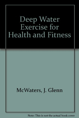 Deep Water Exercise for Health and Fitness