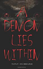 A Demon Lies Within; A Novel