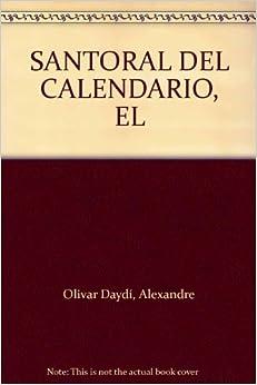Santoral del calendario, El (DOSSIERS CPL): 9788474675603