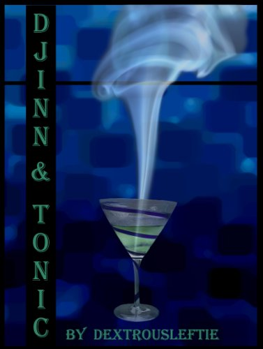 Djinn & Tonic-Sequel to Genie in a Bottle PDF