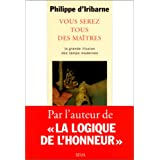 Vous serez tous des matrespar Philippe d&#39; Iribarne