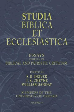 Studia Biblica Et Ecclesiastica, 5 Volumes: Essays In Bible, Archaeology And Patristic Criticism