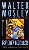 Devil in a Blue Dress: An Easy Rawlins Mystery (0671740504) by Walter Mosley