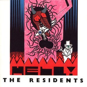 The Residents - Hell! - Zortam Music