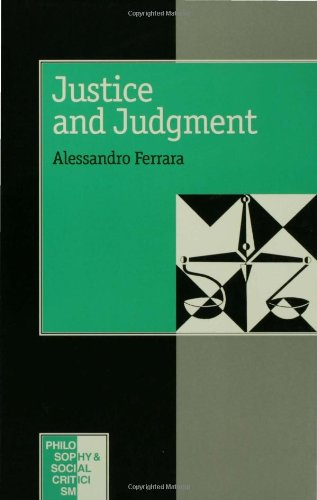 Justice and Judgement: The Rise and the Prospect of the Judgement Model in Contemporary Political Philosophy (Philosophy