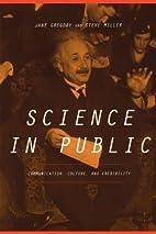 Science In Public: Communication, Culture,…