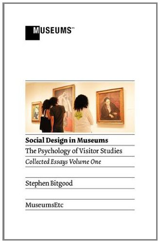 Social Design in Museums: The Psychology of Visitor Studies Volume One