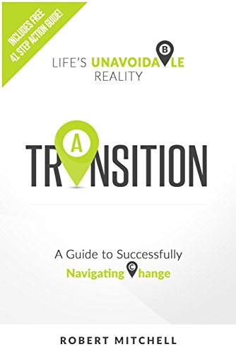 Transition: Life's Unavoidable Reality by Robert Mitchell ebook deal