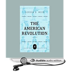 The American Revolution - A History - Gordon S. Wood