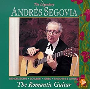 The Segovia Collection, Volume 9: The Romantic Guitar