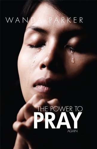 The Power To Pray Again