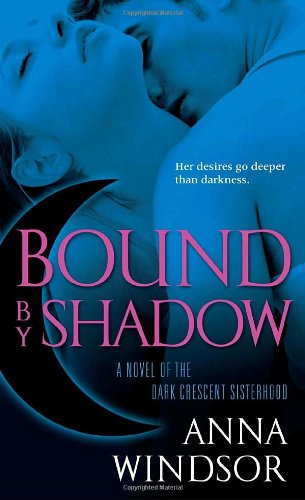 Image of Bound by Shadow (The Dark Crescent Sisterhood)