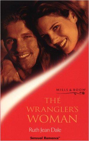 The Wrangler's Woman (Sensual Romance)