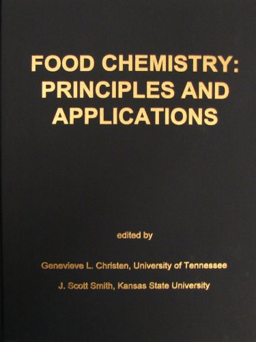 Food Chemistry: Principles and Applications