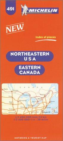 Michelin Northeastern USA/Eastern Canada No. 491 (Michelin Maps & Atlases)