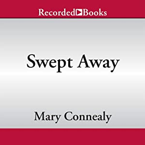 Swept Away | [Mary Connealy]