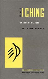 I Ching or Book of Changes (Arkana S.)