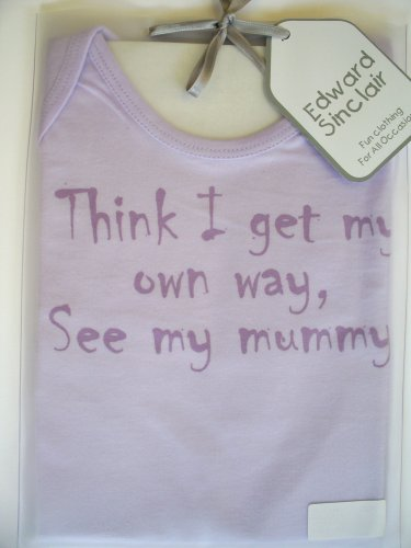Think I get my own way, see my mummy' lilac 2-3 yrs short sleeve tee t-shirt