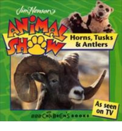 horns-tusks-and-antlers-jim-hensons-animal-show