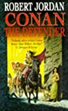 Conan the Defender (0099704013) by Jordan, Robert