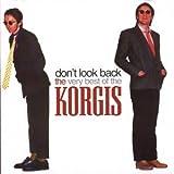 Korgis Don't Look Back: Very Best of the Korgis