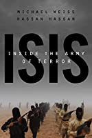 ISIS: Inside the Army of Terror (English Edition)