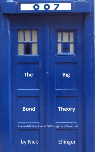 The Big Bond Theory: A Semi-Definite Look At 007'S Origin As A Time Lord