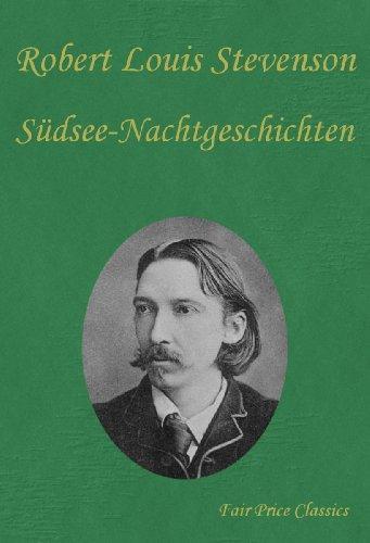 Stevenson, R. L. - Südesee-Nachtgeschichten