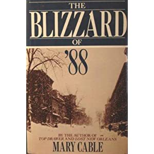 The Blizzard of '88 Mary Cable
