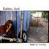 echange, troc Robben Ford - Keep On Running