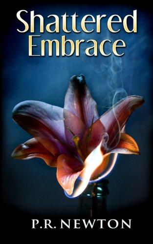 Shattered Embrace